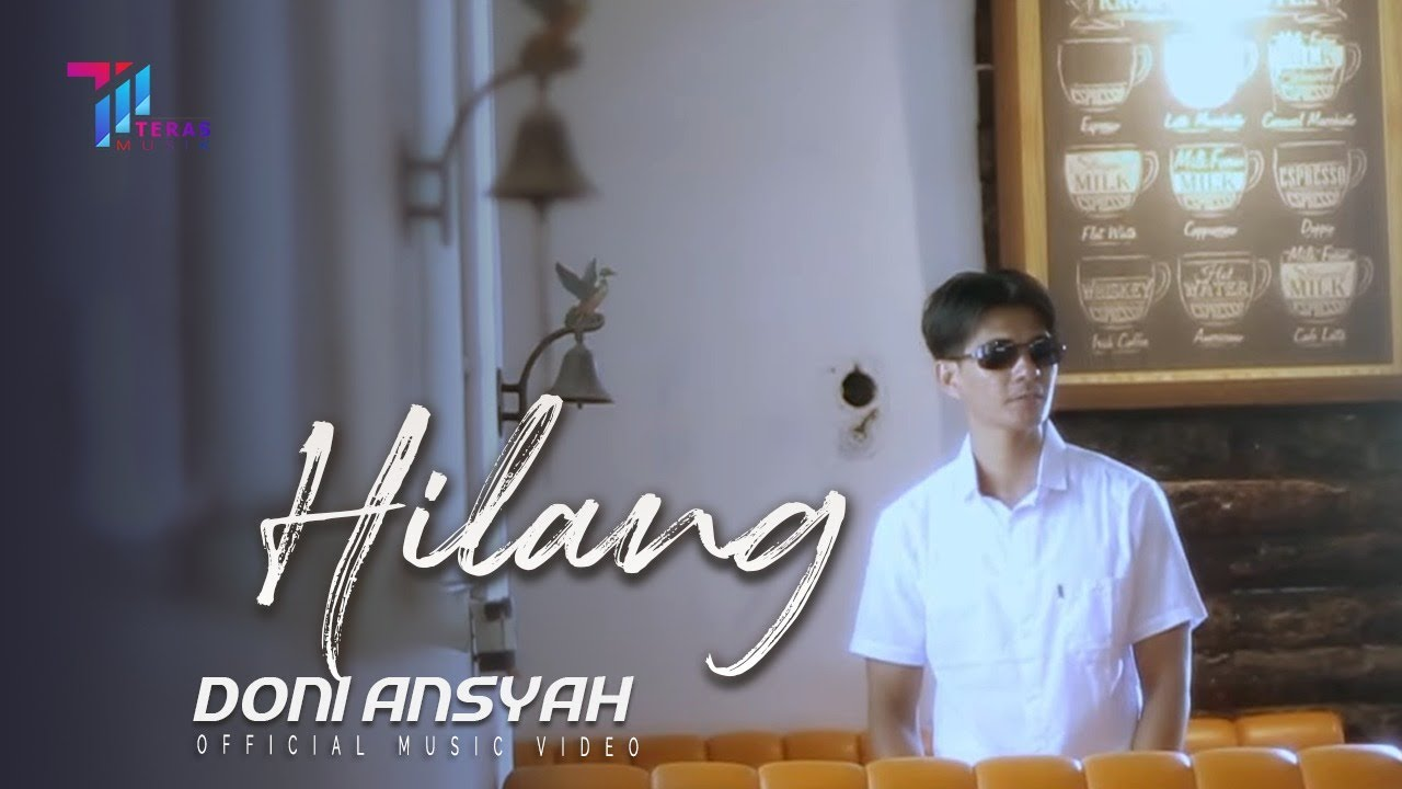 Doni Ansyah - HILANG [ Official Music Video ]