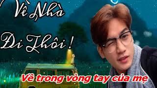 Ve nha Di Thoi - Karaoke