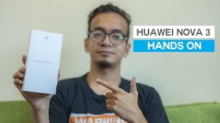 Huawei Nova 3 Unboxing & Hands on Review!