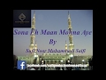 Sona Eh Maan Mohna Aye | Saifi Naat Sufi Noor Muhammadi Saifi video