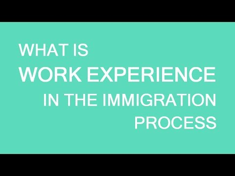 What is work experience from immigration point of view? LP Group Canada