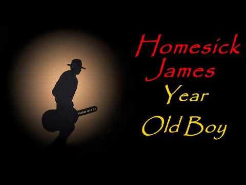 Homesick James - Year Old Boy (Kostas A~171)
