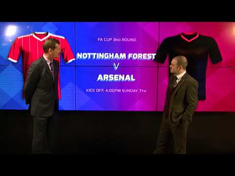MATCH PREVIEW: NOTTINGHAM FOREST VS ARSENAL (FA Cup)
