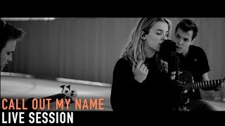 Call out my name - the weeknd (27 on road live session)