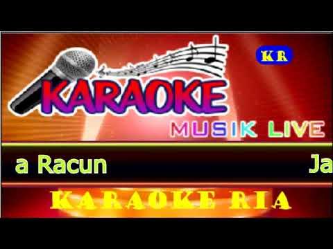 Jack Bahlul ~ Dua Racun (Karaoke Dangdut)