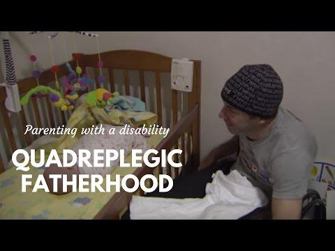 Quadriplegic Dad: Parenting with a disability