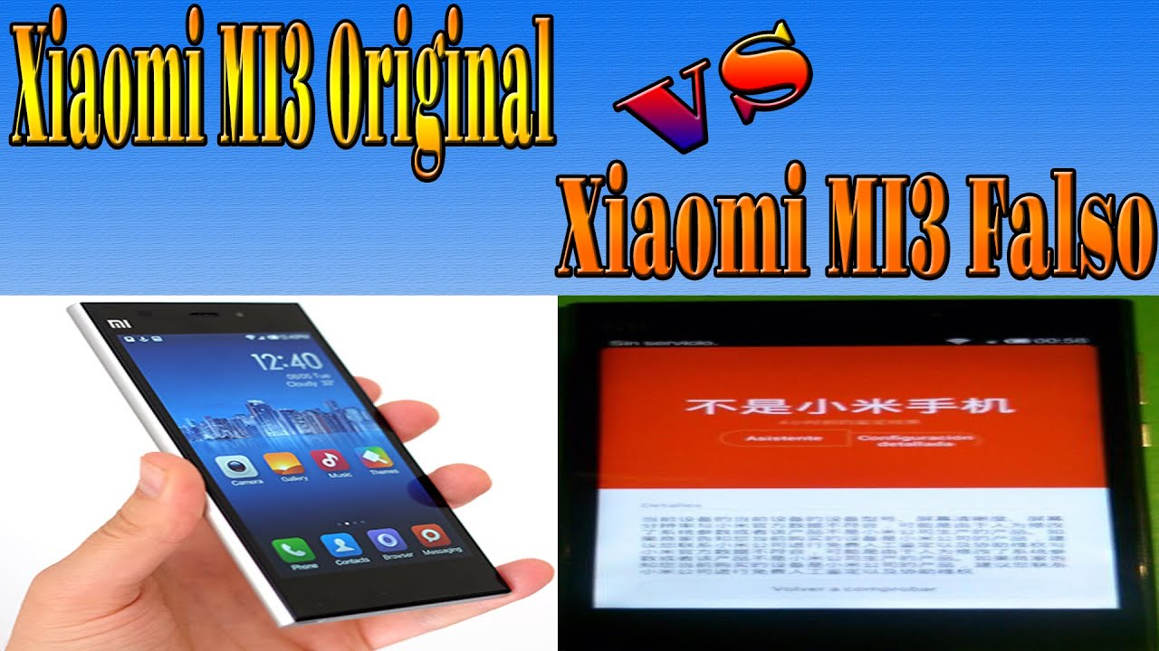 3577a34387 Xiaomi Mi3 Original Vs Falso (Fake)  Sub in English  - YouTube