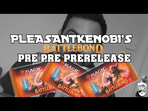 PK's Battlebond Pre Pre Pre Release - MTG Pack Openings and Gameplay
