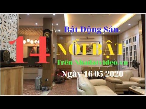 14 Bất Động Sản Nổi Bật Được Đăng Trên Website Nhadatvideo.vn Ngày 16.05.2020