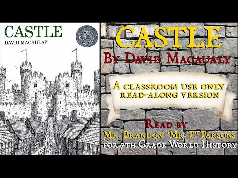 Castle (Read Aloud for World History Classes)