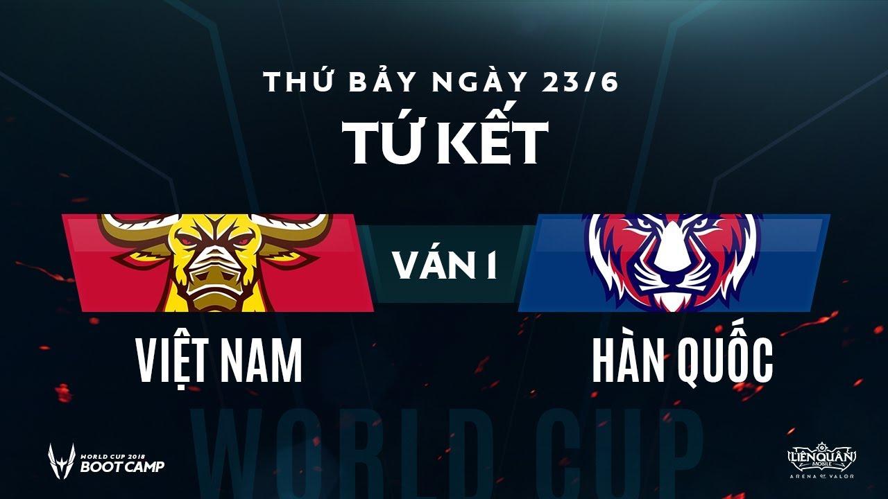 Tứ Kết BootCamp AWC: Việt Nam vs Hàn Quốc - Ván 1 - Garena Liên Quân Mobile