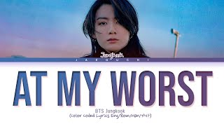 Download lagu BTS Jungkook - At My Worst (Pink Sweat$ Cover) Lyrics