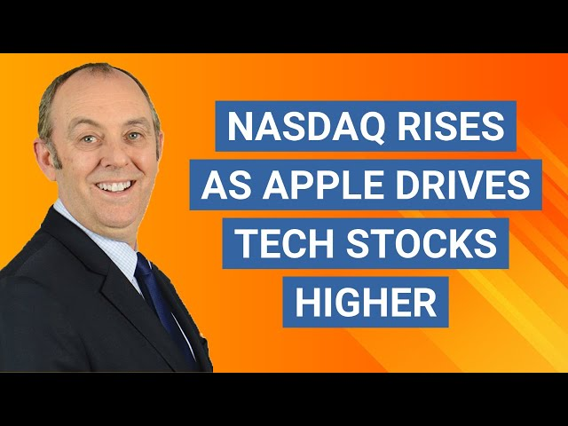 NASDAQ Rises Strongly as Apple Shares Drive Tech Stocks Higher