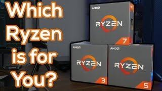 Which Ryzen CPU Should YOU Buy?