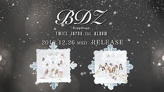 Mix - TWICE「BDZ -Repackage-」Information Video
