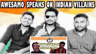 Indian Reaction On Awesamo Speaks | INDIAN VILLAINS KA BEGHAIRATPANA | Krishna Views