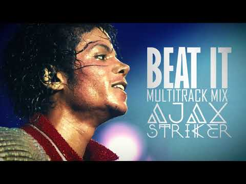 MICHAEL JACKSON  BEAT IT AJAX´S MULTITRACK MIX