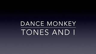 Dance Monkey - Tones And I Video