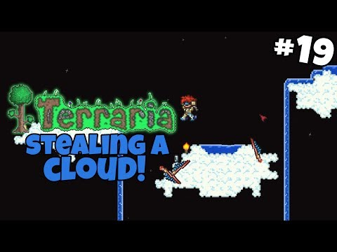 We're Gonna Steal the Cloud! - Terraria Gameplay - Part 19