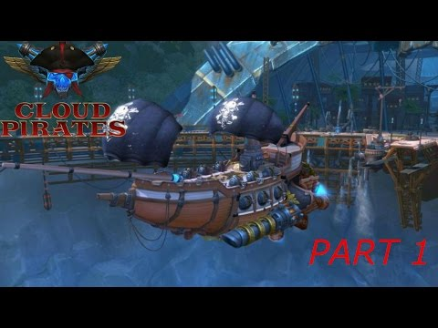 cloud pirates l PART 1 l Best ship game ever