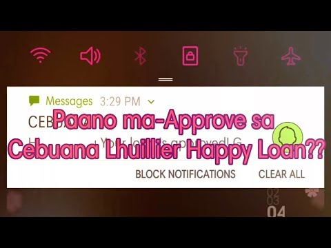 Paano ma-APPROVE sa CEBUANA LHUILLIER HAPPY LOAN?