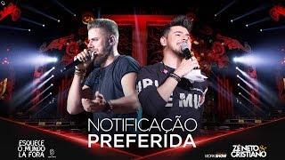 Zé Neto e Cristiano - NOTIFICAÇÃ...
