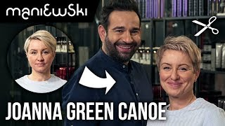 Joanna (Green Canoe) – jak obciąć cienkie włosy? Rady na zapuszczanie włosów [MACIEJ MANIEWSKI]