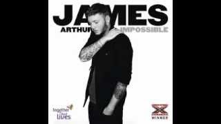 James Arthur -   Impossible -   Official Single - The Uk Xfactor Winner - NEW SINGLE - lyrics