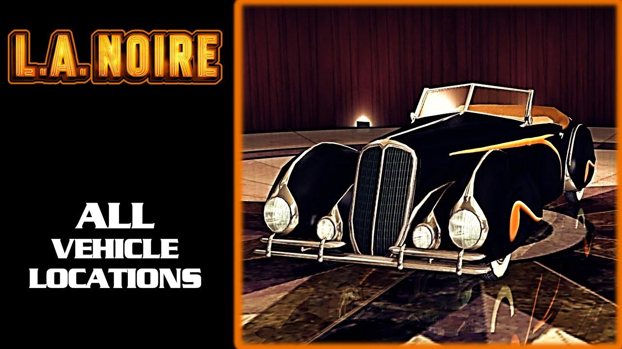La Noire All Cars Locations