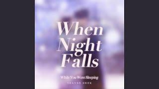 Download Lagu When Night Falls (While You Were Sleeping) mp3