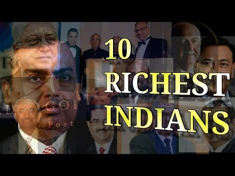 10 RICHEST INDIANS OF 2017 - CONTROVERSY