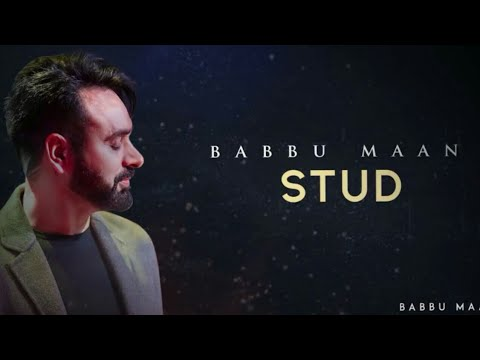 Stud | Babbu Maan | Full Song | Shooting And Promotional Video