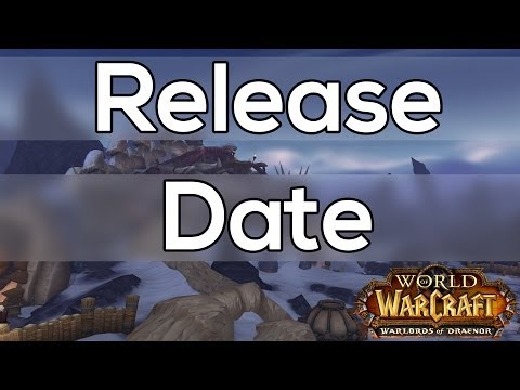 Updated Warlords Of Draenor Release Date Prediction