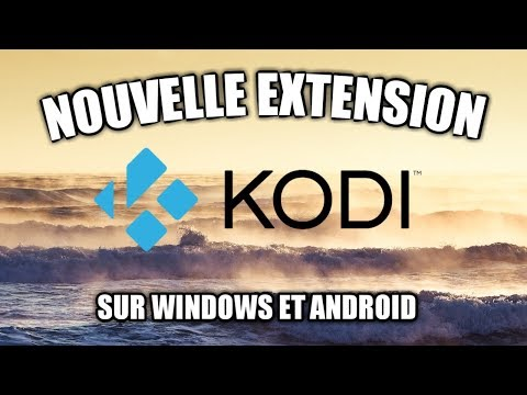 SUPER EXTENSION POUR REGARDER LA TÉLÉVISION EN DIRECT SUR KODI #IPTV #KODI #SECTION_ANDROID