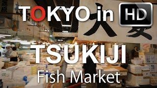 Tsukiji Fish Market - Tokyo in HD