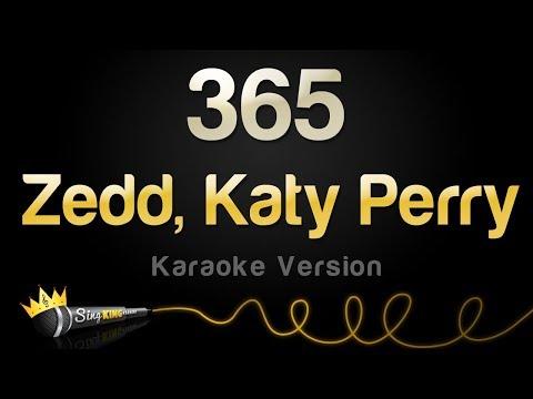 Zedd, Katy Perry - 365 (Karaoke Version)