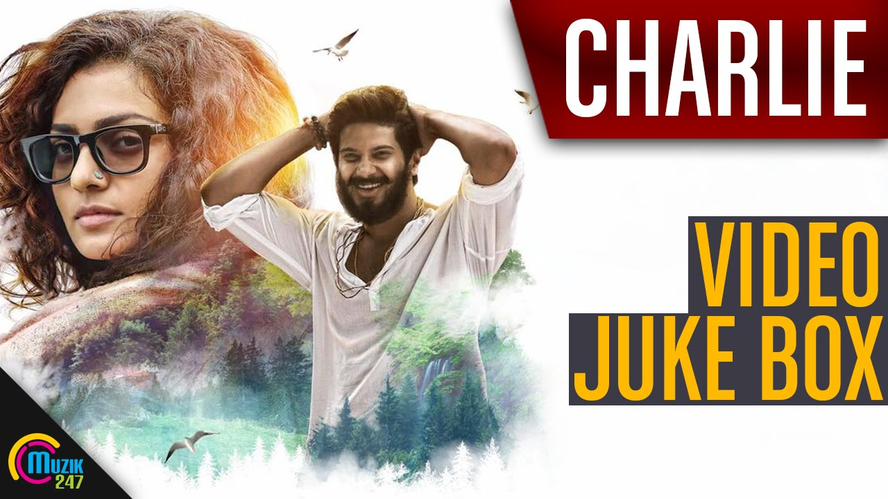 Download Charlie    All Song Video Juke Box, Dulquer Salmaan, Parvathy, Aparna Gopinath   Official