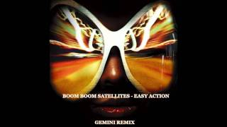 Watch Boom Boom Satellites Easy Action video