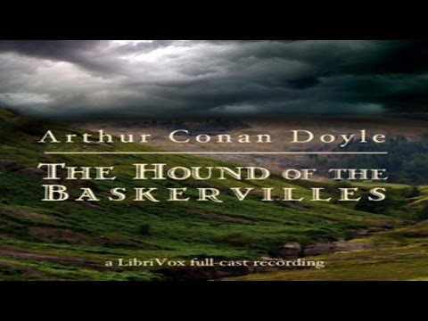 The Hound of the Baskervilles - by Sir Arthur Conan Doyle