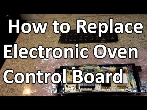 How to Replace Electronic Oven Control Board