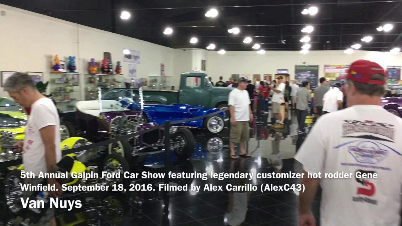 Th Annual Galpin Ford Car Show Featuring Gene Winfield September - Galpin ford car show