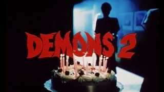 Демоны 2 трейлер