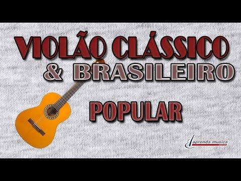 Aprenda Música - Violão Clássico & Brasileiro