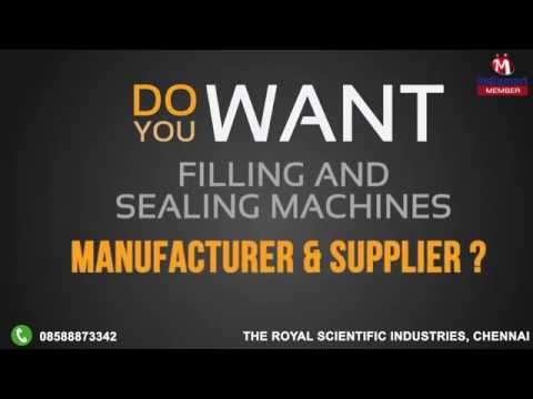 Filling And Sealing Machines By The Royal Scientific Industries, Chennai