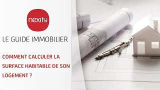 Comment calculer la surface habitable de son logement ?