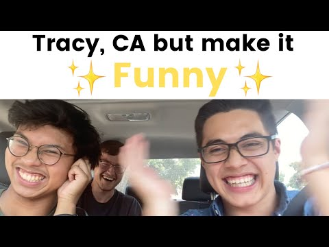 Things People From Tracy Ca Say