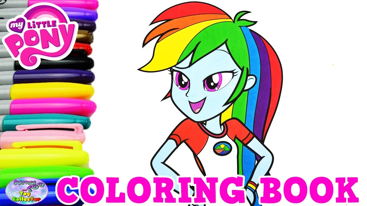 my little pony coloring book rainbow dash everfree episode surprise egg and toy collector setc youtube