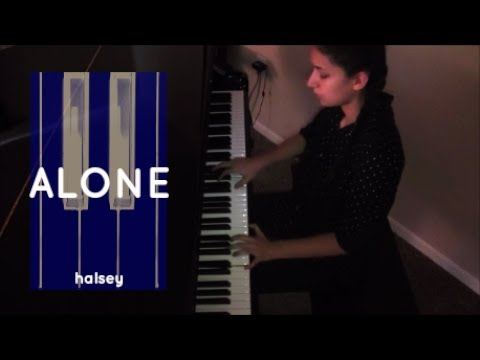 """Alone"" Piano Cover (Halsey)"