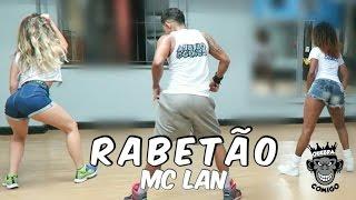 Rabetão - MC Lan COREOGRAFIA (Quebra Comigo)