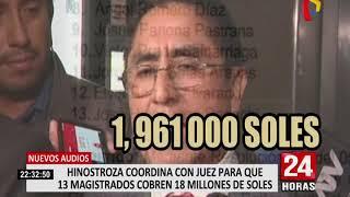 Nuevos audios: Hinostroza coordina para que magistrados cobren S/.18 millones (2/2)